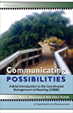 Communicating Possibilities: A Brief Introduction to the Coordinated Management of Meaning (CMM)