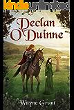 Declan O'Duinne (The Saga of Roland Inness Book 6)