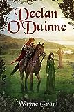 Declan O'Duinne (The Saga of Roland Inness Book 6) (English Edition)