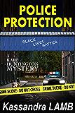 POLICE PROTECTION: A Kate Huntington Mystery (The Kate Huntington Mysteries Book 10)