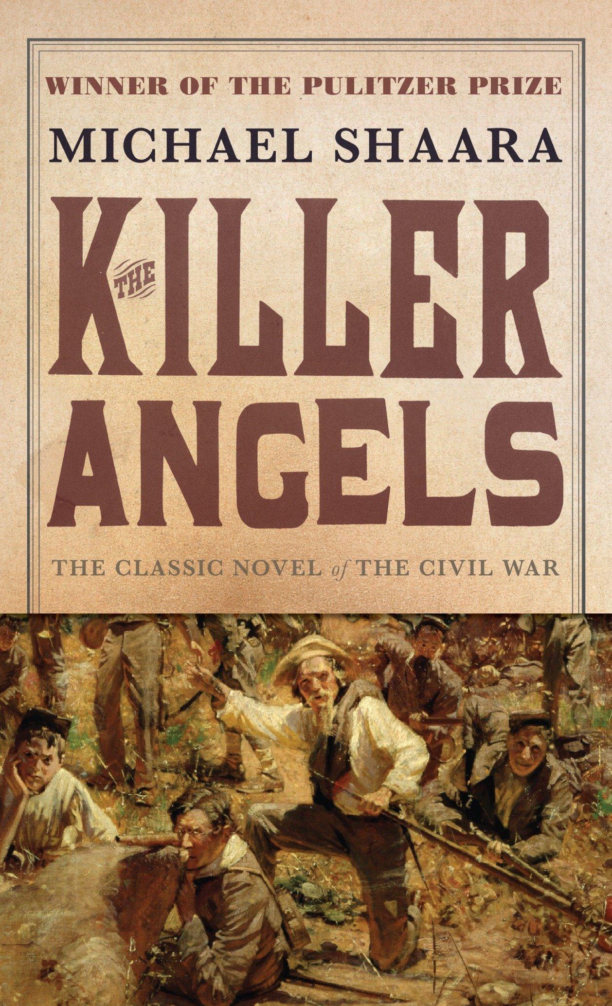 Amazon.com: The Killer Angels: The Classic Novel of the Civil War (Civil  War Trilogy) (9780345348104): Michael Shaara: Books