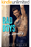 Bad Boys with Benefits: The Complete Collection