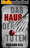 Das Haus der Toten: Thriller (Steinbach und Wagner 5) (German Edition)
