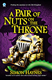 A Pair of Nuts on the Throne (Robot vs Dragons Book 3)