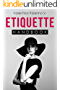 Etiquette Handbook: Everything you need to know about etiquette in a small and easy to read handbook