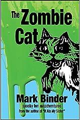 The Zombie Cat: spooky fun misadventures (Groston Book 1) Kindle Edition
