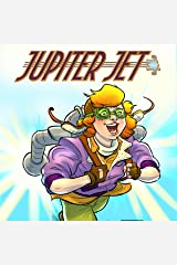 Jupiter Jet (Issues) (5 Book Series) Kindle Edition