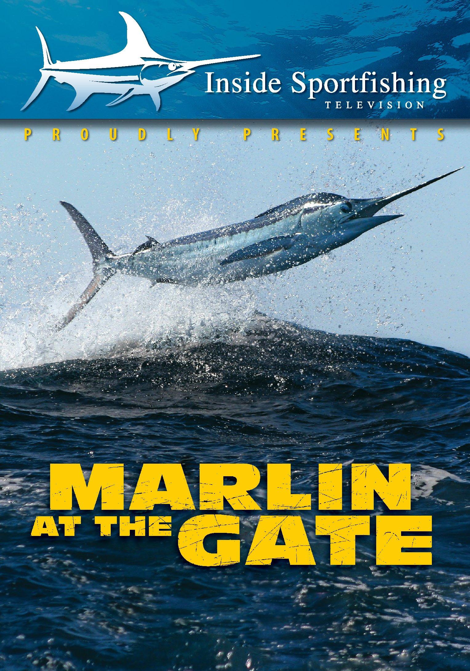 DVD : Inside Sportfishing: Marlin At The Gate - Cabo San Lucas (DVD)