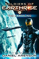 The Earthling (Soldiers of Earthrise Book 1) Kindle Edition