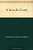 A Seca do Ceará