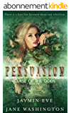 Persuasion (Curse of the Gods Book 2) (English Edition)