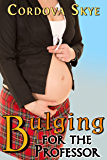 Bulging for the Professor (Bulging for Him Book 4)