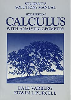 Students Solutions Manual to Accompany Calculus with Analytic Geometry - Second Edition