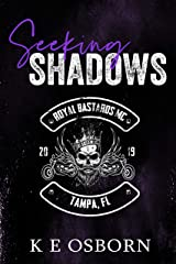 Seeking Shadows (Royal Bastards MC Tampa Chapter Book 3) Kindle Edition