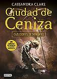 Ciudad de Ceniza: Cazadores de sombras 2