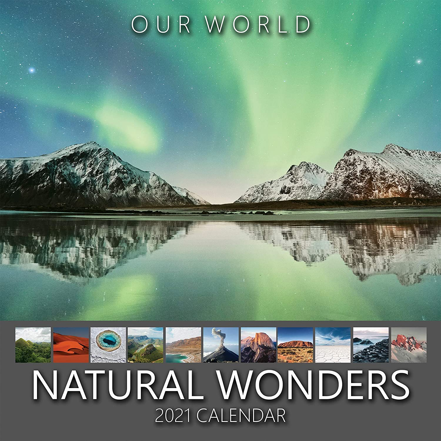 Our World: Natural Wonders 2021 Nature Wall Calendar