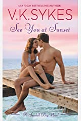 See You at Sunset (Seashell Bay Book 3) Kindle Edition
