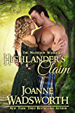 Highlander's Claim: Time Travel Romance (The Matheson Brothers Book 11)