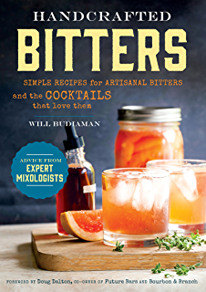 Bitters a spirited history of a classic cure all with cocktails handcrafted bitters simple recipes for artisanal bitters and the cocktails that love them fandeluxe Images