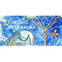 Estrellas en la bruma (Spanish Edition) Feb 12, 2019