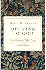 Opening to God: Lectio Divina and Life as Prayer Kindle Edition