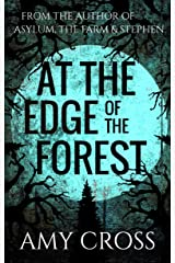 At the Edge of the Forest Kindle Edition