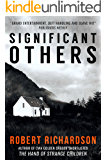Significant Others: A thriller full of suspense and intrigue