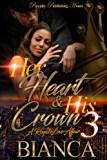 Her Heart & His Crown 3