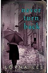 Never Turn Back Kindle Edition