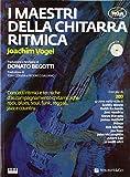I maestri della chitarra ritmica. Con CD Audio