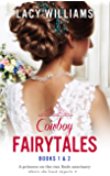 Cowboy Fairytales: Books 1 & 2