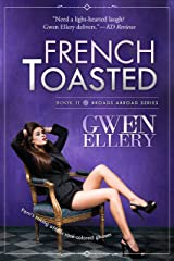 French Toasted: A Sitcom-Style Comedy Set in Paris (Broads Abroad Book 2) Kindle Edition