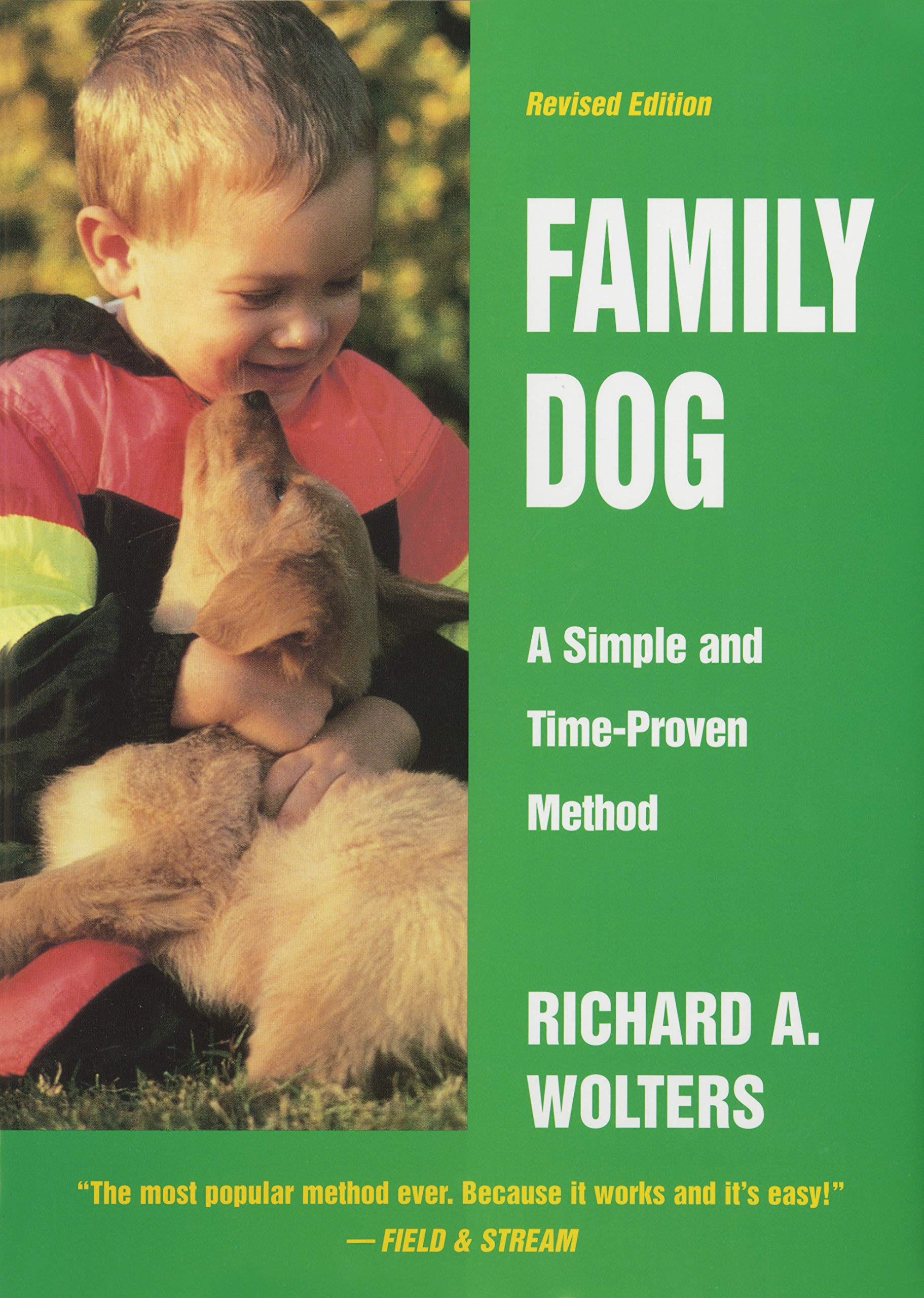 Family Dog: A Simple and Time-Proven Method by Dutton Books