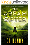 The Dream Sifter: An Epic Science Fiction Adventure Colonization Series (The Depths of Memory Book 1)