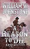 A Reason to Die (A Perley Gates Western Book 2)