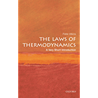 The Laws of Thermodynamics: A Very Short Introduction (Very Short Introductions)