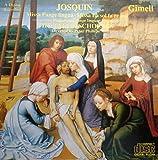 Josquin: Missa Pange Lingua, Missa La Sol fa re mi (Plainchant)