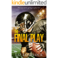 The Final Play: A Short Story