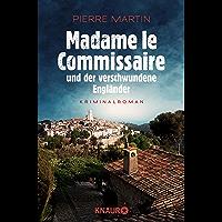 Madame le Commissaire und der verschwundene Engländer: Kriminalroman (Ein Fall für Isabelle Bonnet 1) (German Edition)