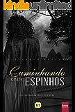 Caminhando Entre Espinhos: Uma novela da série New York