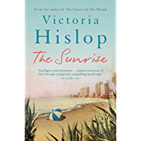 The Sunrise: The Number One Sunday Times bestseller 'Fascinating and moving' (English Edition)