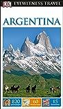 DK Eyewitness Travel Guide: Argentina
