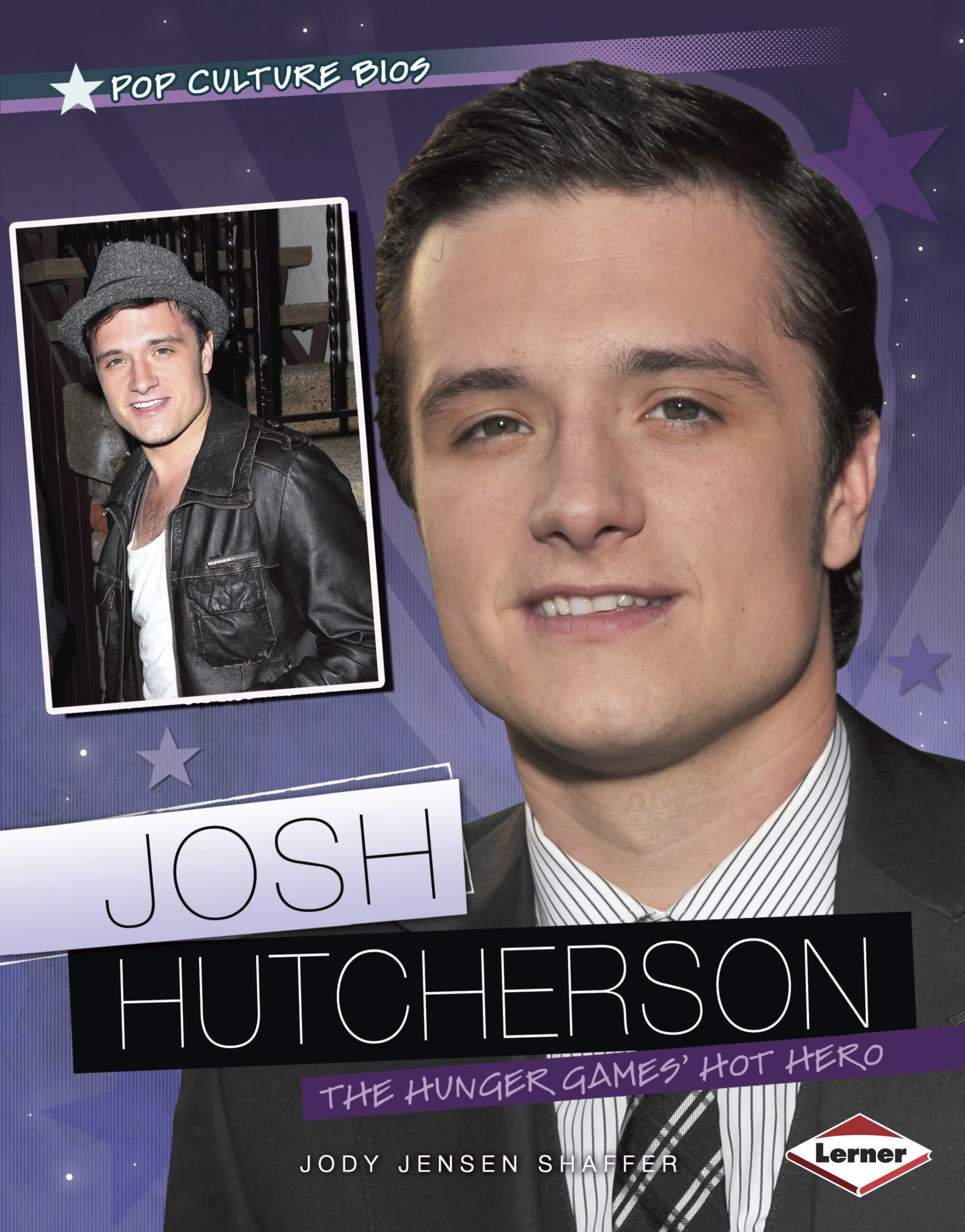 Josh Hutcherson: The Hunger Gamesúhot Hero (Pop Culture Bios: Action Movie Stars) PDF