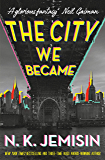 The City We Became (The Great Cities Trilogy)
