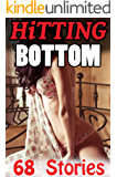 Hitting Bottom -- 68 Book Bundle of Exactly What It Sounds Like!