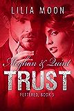 TRUST - Meghan & Quint (Fettered Book 5)