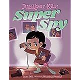 Juniper Kai: Super Spy