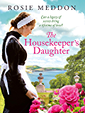 The Housekeeper's Daughter (Woodicombe House Sagas Book 1)