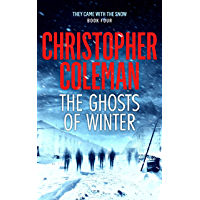 The Ghosts of Winter (They Came with the Snow Book 4)