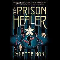 The Prison Healer (English Edition)